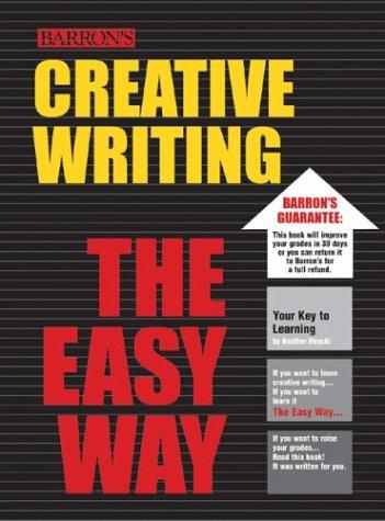Creative Writing the Easy Way (Easy Way Series)