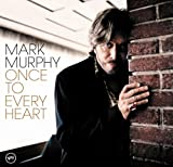 echange, troc Mark Murphy - Once to Every Heart