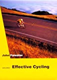 Effective Cycling: Sixth Edition