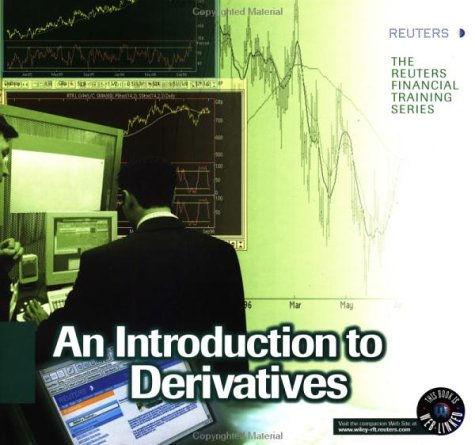 Derivatives (Reuters Financial Training)