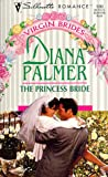 Princess Bride (Virgin Brides, SR, 1282) (0373192827) by Diana Palmer