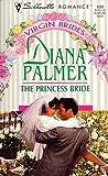 Princess Bride (Virgin Brides, SR, 1282) (0373192827) by Diana Palmer