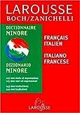 img - for Larousse Zanichelli Minore : Italien/fran ais, fran ais/italien book / textbook / text book
