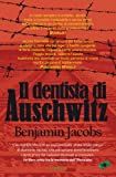 Il dentista di Auschwitz (Italian Edition)