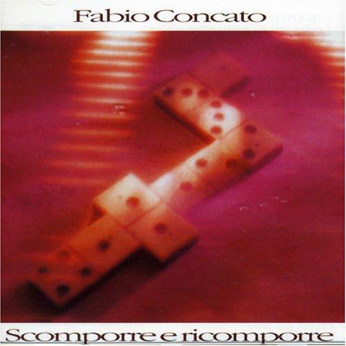 Fabio Concato - Scomporre E Ricomporre - Zortam Music