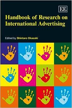 Handbook Of Research On International Advertising (Elgar Original Reference)