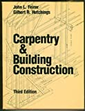 Carpentry & Building Construction 3rd Edition