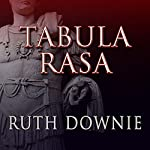 Tabula Rasa: Roman Empire Series, Book 6 (       UNABRIDGED) by Ruth Downie Narrated by Simon Vance
