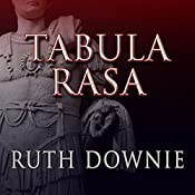 Tabula Rasa: Roman Empire Series, Book 6 | [Ruth Downie]
