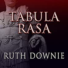 Tabula Rasa: Roman Empire Series, Book 6 (       UNABRIDGED) by Ruth Downie Narrated by Simon Vance