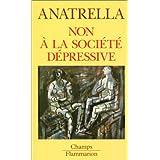 Non � la soci�t� d�pressivepar Tony Anatrella