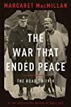 The War That Ended Peace: The Road to…