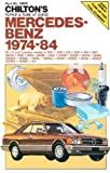Mercedes-Benz 1974-1984 (Chilton's Repair &amp; Tune-Up Guides)