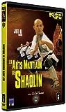 echange, troc Les Arts martiaux de Shaolin (Shaw Brothers, Version Française)