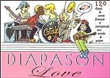 echange, troc Presses d'Ile-de-France - Diapason Love : Carnet de 120 chants avec accords