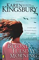 Beyond Tuesday Morning (September 11 Series #2)