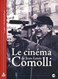 Le Cinéma de Jean-Louis Comolli [Édition Collector] [Édition Collector]