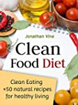Clean Food Diet: Avoid processed food...