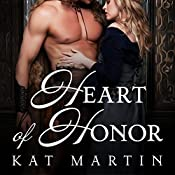 Heart of Honor: The Heart Trilogy, Book 1 | Kat Martin