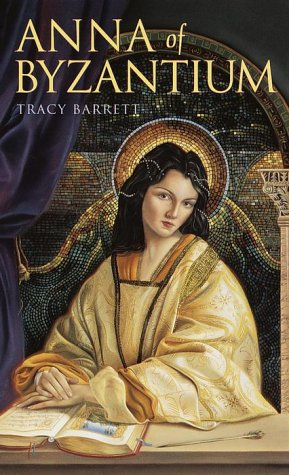 Anna of Byzantium, TRACY BARRETT