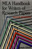 MLA Handbook for Writers of Research Papers (0873529863) by Joseph Gibaldi