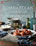 A Lombardian Cookbook: From the Alps...
