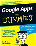 Google Apps For Dummies (For Dummies (Computer/Tech))