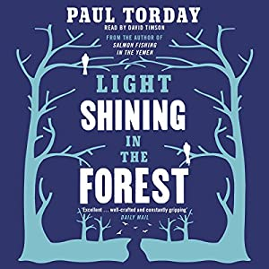 Light Shining in the Forest | [Paul Torday]