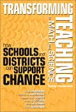 img - for Transforming Teaching in Math and Science: How Schools and Districts Can Support Change (Sociology of Education Series (New York, N.Y.).) book / textbook / text book