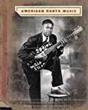 American Roots Music (Based on the PBS Television Series) (0810914328) by Santelli, Robert