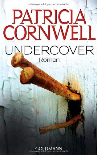 Buchseite und Rezensionen zu 'Undercover: Roman' von Patricia Cornwell