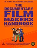 img - for The Documentary Film Makers Handbook: A Guerilla Guide book / textbook / text book