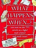 What Happens When--? (0590847546) by Farndon, John
