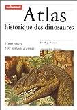 echange, troc Dr M.J. Benton - Atlas historique des dinosaures