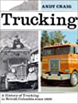 Trucking: British Columbia's trucking...