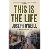 This is the Lifeby Joseph O'Neill
