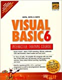 Visual Basic 6 Interactive Training Course (0130231312) by Deitel, Harvey M.