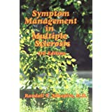 Symptom Management in Multiple Sclerosisby Randall T. Schapiro