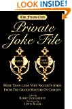 Friars Club Private Joke File: More Than 2,000 Very Naughty Jokes from the Grand Masters of Comedy