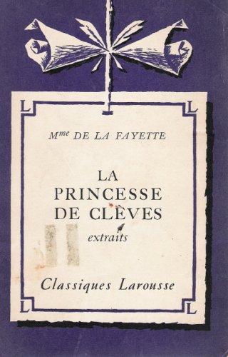 La Princesse de Cleves extraits, MME DE LA FAYETTE