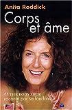 echange, troc Anita Roddick - Corps et Âme : L'Aventure de The Body Shop racontée par sa fondatrice