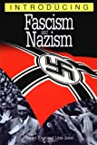 Introducing Fascism and Nazism (1840461543) by Hood, Stuart