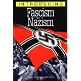 Introducing Fascism and Nazism: A Graphic Guideby Stuart Hood