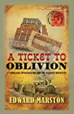 A Ticket to Oblivion: A Railway Detective Novel