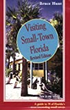 Visiting Small Town Florida (1561642789) by Hunt, Bruce