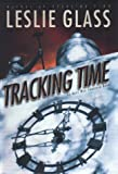 Tracking Time: An April Woo Novel (April Woo Suspense Novels) (0525944699) by Glass, Leslie