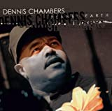 echange, troc dennis chambers - Planet Earth