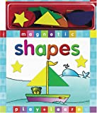 Magnetic Play + Learn Shapes [With 21 Magnetic Pieces] (Magnetic Play and Learn)