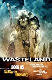Wasteland Book 5: Tales of the Uninvited