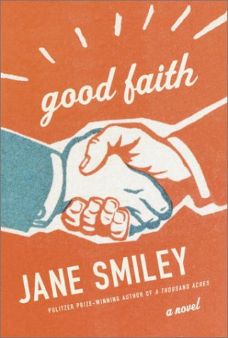 Good Faith, Jane Smiley